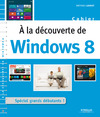 Livre numrique A la dcouverte de Windows 8
