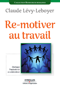 Livre Re-motiver au travail