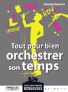 Livre numrique Tout pour bien orchestrer son temps