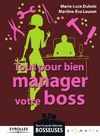Livre numrique Tout pour bien manager votre boss