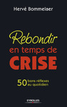 Livre numrique Rebondir en temps de crise
