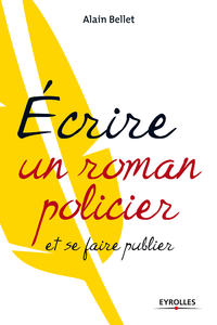 Livre numrique Ecrire un roman policier