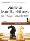 Livre numrique Dsamorcer les conflits relationnels par l&#x27;analyse transactionnelle