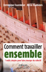 Livre numrique Comment travailler ensemble