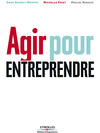 Livre numrique Agir pour entreprendre