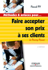 Livre numrique Faire accepter son prix  ses clients