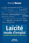 Livre numrique Lacit, mode d&#x27;emploi