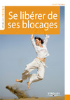Livre numrique Se librer de ses blocages