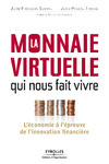 Livre numrique La monnaie virtuelle qui nous fait vivre