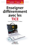Livre numrique Enseigner diffremment avec les TICE