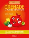 Livre numrique Grenade et autres superfruits