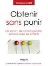 Livre numrique Obtenir sans punir