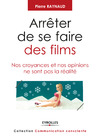 Livre numrique Arrter de se faire des films