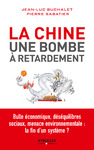 Livre numrique La Chine, une bombe  retardement