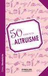 Livre numrique 50 exercices d&#x27;altruisme