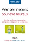 Livre numrique Penser moins pour tre heureux