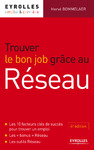 Livre numrique Trouver le bon job grce au rseau