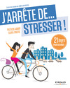Livre numrique J&#x27;arrte de... stresser !