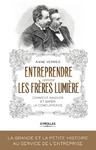 Livre numrique Entreprendre comme les frres Lumire
