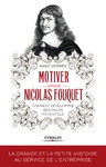Livre numrique Motiver comme Nicolas Fouquet