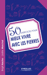 Livre numrique 50 exercices pour mieux vivre avec les pierres