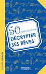 Livre numrique 50 exercices pour dcrypter ses rves