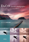 Livre numrique DxO 8 pour les photographes