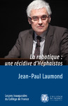 Livre numrique La robotique: une rcidive dHphastos