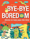 Livre numrique Bye-bye Boredom - Dinosaurs