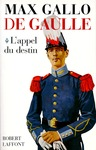 Livre numrique De Gaulle : L&#x27;appel du destin - 1890-1940