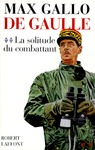 Livre numrique De Gaulle : La solitude du combattant - 1940-1946