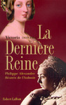 Livre numrique La dernire reine, Victoria 1819-1901
