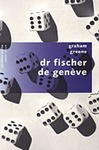 Livre numrique Dr Fischer de Genve