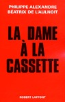Livre numrique La dame  la cassette