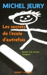 Livre numrique Les secrets de l&#x27;cole d&#x27;autrefois