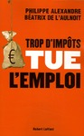 Livre numrique Trop d&#x27;impts tue l&#x27;emploi