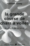 Livre numrique La grande course de chars  voiles - Le chant de la terre - T1 - NE