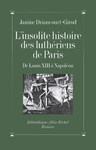 Livre numrique L&#x27;Insolite histoire des luthriens de Paris