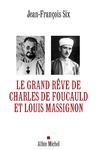 Livre numrique Le Grand Rve de Charles de Foucauld et Louis Massignon