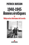Livre numrique 1940-1945 Annes rotiques - tome 1