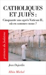 Livre numrique Catholiques et juifs :