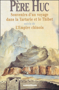 Livre numrique Souvenirs d&#x27;un voyage dans la Tartarie et le Thibet suivis de l&#x27;empire chinois
