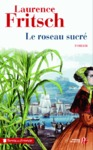 Livre numrique Le Roseau sucr