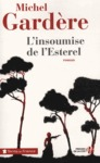 Livre numrique L&#x27;insoumise de l&#x27;Esterel