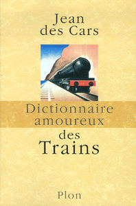 Livre numrique Dictionnaire amoureux des trains