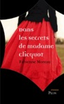 Livre numrique Dans les secrets de madame clicquot