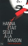 Livre numrique Hanna tait seule  la maison