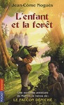 Livre numrique L&#x27;enfant et la Fort