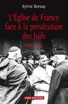 Livre numrique Lglise de France face  la perscution des juifs