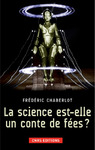 Livre numrique La science est-elle un conte de fe ?